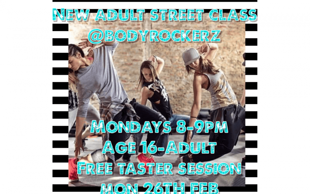 Adult Street Class Monday 26th February